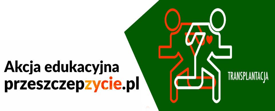 Akcja Edukacyjna przeszczepzycie.pl